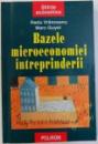 BAZELE MICROECONOMIEI INTREPRINDERII de RADU VRANCEANU si MARC GUYOT , 2004