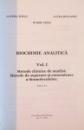 BIOCHIMIE ANALITICA, VOL. I, METODE CHIMICE DE ANALIZA, METODE DE SEPARARE SI CONCENTRARE A BIOMOLECULELOR de OVIDIU TOMA, LAURA BULGARIU, 2008
