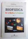 BIOFIZICA - DE LA BIG- BANG LA ECOSISTEME VOLUMUL I de MIHAIL ISAC... RODICA - MARIA ISAC , 1996