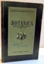 BOTANICA , MANUAL PENTRU CLASELE A V-A SI A VI-A , 1952