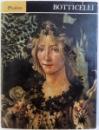 BOTTICELLI by LIONELLO VENTURI , 1972