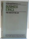 BUSINESS ETHICS THE STATE OF THE ART edited by R. EDWARD FREEMAN , 1991