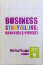 BUSINESS STORYTELLING: BRANDURI SI POVESTI de FLORINA PANZARU, 2015