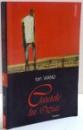 CAIETELE LUI OZIAS de ION VIANU , 2004