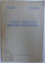 CALAUZA JURISTULUI  - INDREPTAR PENTRU AVOCATI SI JURISTICONSULTI de TUDOR R. POPESCU...CONSTANTIN OPRISAN , 1956