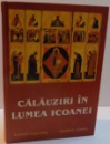 CALAUZIRI IN LUMEA ICOANEI , 2003