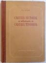 CALCULUL VECTORIAL SI INTRODUCERE IN CALCULUL TENSORIAL de N. E. KOCIN , 1954