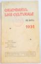 CALENDARUL LIGII CULTURALE PE ANUL 1931
