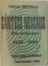 CANTECE NESCRISE  - DIN INCHISOARE  1948 - 1964 , versuri de VIRGIL MATEIAS , 1993