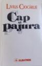 CAP SI PAJURA de LIVIUS CIOCARLIE , 1997