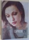 CAPRICIUL (25) de DANIEL SIDOR , 2013