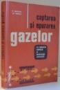 CAPTAREA SI EPURAREA GAZELOR IN INDUSTRIA CHIMICA SI METALURGIA NEFEROASA de M. JIROVEANU, ST. POPESCU , 1964