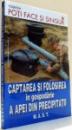 CAPTAREA SI FOLOSIREA IN GOSPODARIE A APEI DIN PRECIPITATII de HANS-WERNER BASTIAN , 2009