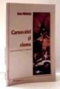 CARNAVALUL SI CIUMA de ANCA MANUTIU , 2003 , DEDICATIE*