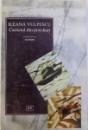 CARNETUL DIN PORT - HART - ROMAN  de ILEANA VULPESCU , 1996