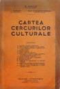CARTEA CERCURILOR CULTURALE de B. JORDAN...IOSIF DUMITRESCU PIETRARI , 1939