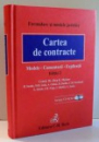 CARTEA DE CONTRACTE de DR. JORG K. MENZER, EDITIA A II-A , 2008