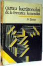 CARTEA LUCRATORULUI DE LA FREZAREA LEMNULUI de N. TARAN , 1975