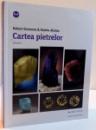 CARTEA PIETRELOR , VOL I , 2016