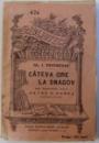 CATEVA ORE LA SNAGOV de AL. I. ODOBESCU , SERIA BIBLIOTECA PENTRU TOTI NR. 474