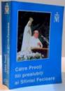 CATRE PREOTI FIII PREAIUBITI AI SFINTEI FECIOARE , 1997