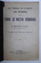 CE TREBUIE SA CUGETE UN ROMAN DESPRE TARA SI  NATIA ROMANA de S. MEHEDINTI ( SOVEJA ) , EDITIE INTERBELICA
