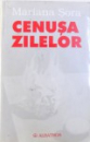 CENUSA ZILELOR  - JURNAL 1997 - 2001 de MARIANA SORA , 2002