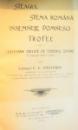CERCETARE CRITICA PE TERENUL ISTORII, STEAGUL STEMA ROMANA de COLONEL P.V. NASTUREL , 1903