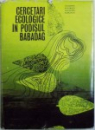 CERCETARI  ECOLOGICE IN PODISUL BABADAG sub redactia lui I. POPESCU - ZELETIN , 1971