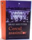CERCUL ASASINILOR de BRAD MELTZER , 2014