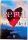 CERUL E PRETUTINDENI , 2015