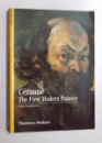 CEZANNE - THE FIRST MODERN PAINTER by MICHEL HOOK , 2001