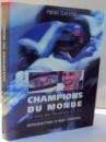CHAMPIONS DU MONDE, 20 ANS DE RENAULT EN F1 par PIERRE GASTON , 1997