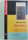 CHEIA SI PSALTIREA - IMAGINARUL CARTII IN CULTURA TRADITIONALA ROMANEASCA de ALEXANDRU OFRIM, 2001 *DEDICATIE