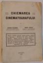 CHEMAREA CINEMATOGRAFULUI , 1915