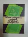 CHIMIE ANORGANICA MODERNA IN INTREBARI SI RASPUNSURI de AGNETA BATCA , 1981