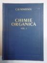 CHIMIE ORGANICA VOL I , EDITIA V  de C.D. NENITESCU , BUCURESTI 1960