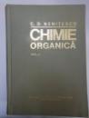 CHIMIE ORGANICA , VOL. II , EDITIA A VIII - A de COSTIN D. NENITESCU