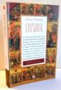 CHIPURILE LUI IISUS de GEZA VERMES , 2014
