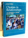CHOICES IN RELATIONSHIPS, AN INTRODUCTION TO MARRIAGE AND THE FAMILY, SECOND EDITION by DAVID KNOX ,1988