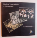CINDRELUL - JUNII SIBIULUI ...SI JOCUL VREMII ( ALBUM BILING ROM. - ENGL. ) de GABRIELA NEAGU si MARIA SPATARIU , 2011