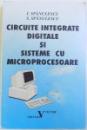 CIRCUITE INTEGRATE DIGITALE SI SISTEME CU MICROPROCESOARE de I. SPANULESCU si S. SPANULESCU, 1996