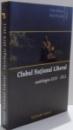 CLUBUL NATIONAL LIBERAL , ANTOLOGIE 2010 - 2012 de TUDOR MIHAESCU SI DANIEL GHEORGHE , 2012