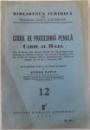 CODUL DE PROCEDURA PENALA CAROL AL II - LEA  - DIN 19 MARTIE 1936 - cu trimeteri , note si un indice alfabetic de EUGEN PETIT , SERIA BIBLIOTECA JURIDICA  NR. 12 , 1939