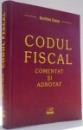 CODUL FISCAL, COMENTAT SI ADNOTAT de EMILIAN DUCA , 2006