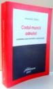 CODUL MUNCII ADNOTAT, COMENTARII, ACTE NORMATIVE, JURISPRUDENTA de ALEXANDRU TICLEA , 2007