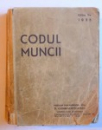 CODUL MUNCII , EDITIA A II-A de D. CONSTANTINESCU , 1933