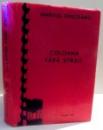 COLOANA FARA SFARSIT de MARIUS ONICEANU , 1990