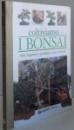 COLTIVIAMO I BONSAI , STILI , LEGATURA E POTATURA , VASI E RINVASI , 2001