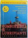 COMBUSTIBILI SI LUBRIFIANTI - MANUAL PENTRU INSTITUTIILE DE INAVATAMANT SUPERIOR de GHEORGHE LISCO ..PETRU SISCOV , 1997